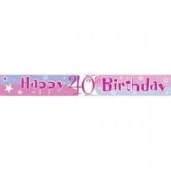 Fóliový nápis 40. narodeniny ružový, 360cm