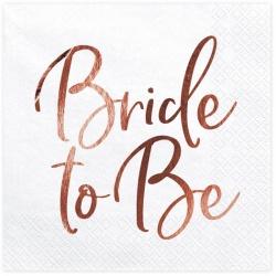 Servítky Bride to be ružovo zlaté, 33x33cm, 20ks